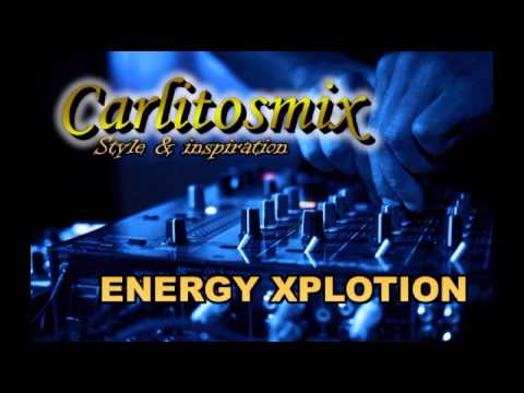 Carlitosmix │Energy Xplotion