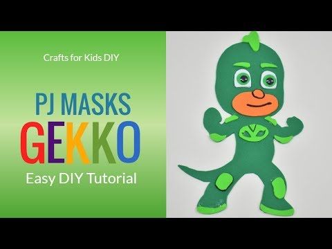 Easy DIY for kids / Kids Crafts /Foam Gekko PJ Masks/ Gekko PJ Masks DIY