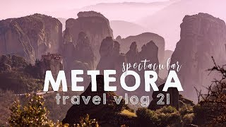 Meteora - Coolest place in Greece!? | VANLIFE TRAVEL VLOG 21