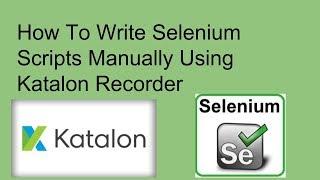 How to Write Selenium Scripts Manually