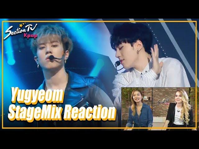 [SectionTV Kpop] Boy Main Dancer Special: Yugyeom(GOT7) Stagemix Reaction