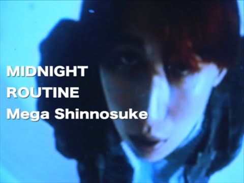 Mega Shinnosuke - Midnight Routine (Official Music Video)