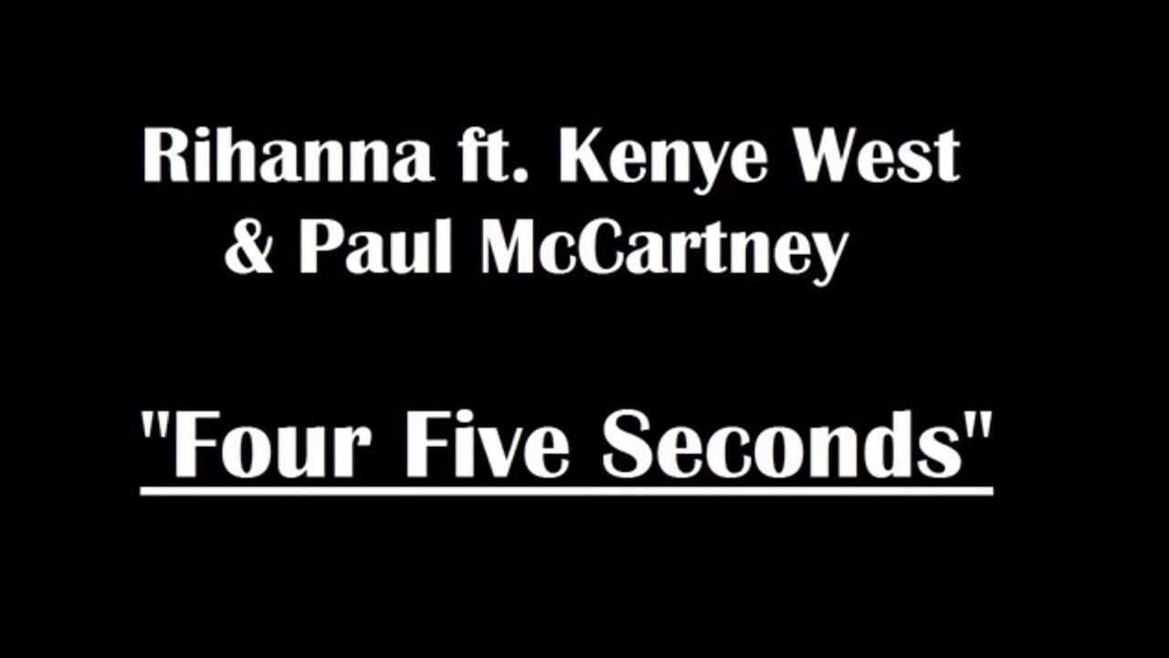 Rihanna Four Five Seconds Full Song Lyrics Listen Now First