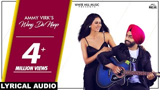 White hill music presents lyrical audio of new punjabi song wang da naap by ammy virk feat sonam bajwa credits : singer lyric...