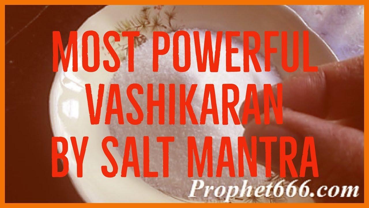 Most Powerful Vashikaran By Salt Mantra