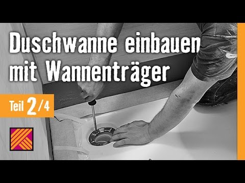 version 2013 duschwanne einbauen mit wannentr gern kapitel 2 duschtasse einbauen youtube. Black Bedroom Furniture Sets. Home Design Ideas
