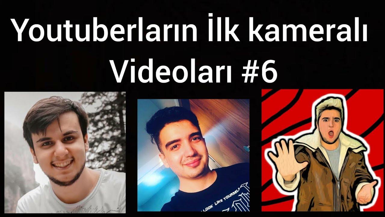 Youtuberların İlk kameralı videoları #6 (Ters Maske,Minecraft Evi,Oguz Aslan)