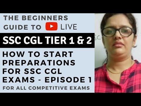 The Beginners Guide - How to Start preparations for SSC CGL exams - Ep 1