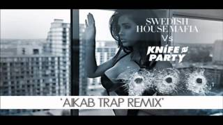Swedish House Mafia vs Knife Party - Antidote (AIKAB Trap Remix)