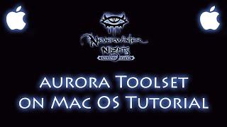 Neverwinter Nights Aurora Toolset on Mac OSX