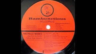 Michelle Weeks - Follow Your Dreams (Original Mix)