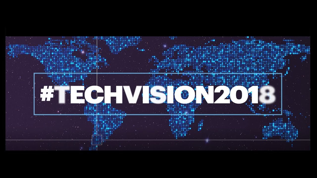 Tech Vision 2018 - Las últimas tendencias tecnológicas