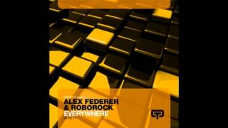 Alex Federer & Roborock - Everywhere (main club mix)