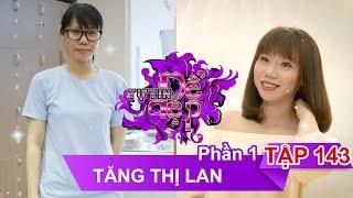 Chị Tăng Thị Lan   TỰ TIN ĐỂ ĐẸP – Tập 143   TTDD #143   020917 👄