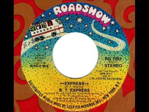 B.T. EXPRESS  Express (Disco Mix)