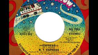 B.T. EXPRESS  Express (Disco Mix)