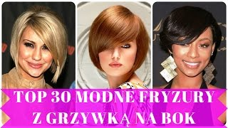 Top 30 modne fryzury z grzywką na bok
