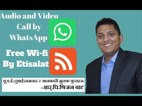Free Wifi by Etisalat, Video & Audio call by WhatApp in UAE (नेपालीमा)