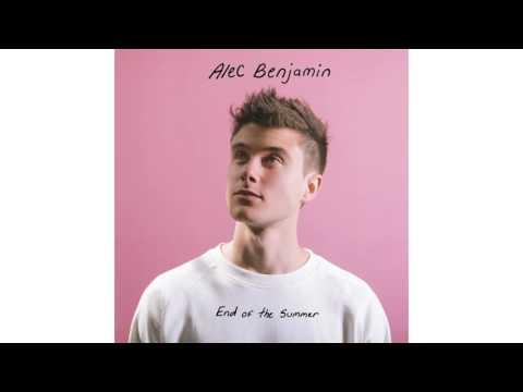 Alec Benjamin - End of the Summer