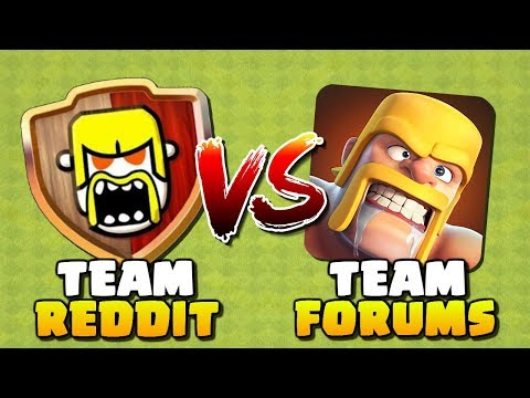 THE BATTLE CONTINUES...Team Reddit Vs Team Forums In Clash Of Clans!