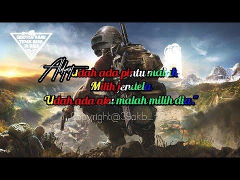 Quotes Gamers Pubg || Cocok Untuk Story Wa Part 2