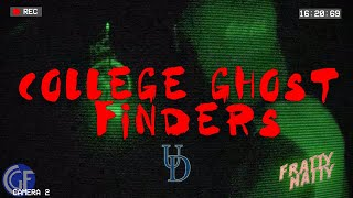 College Ghost Finders - Episode 1 - Fratty Natty