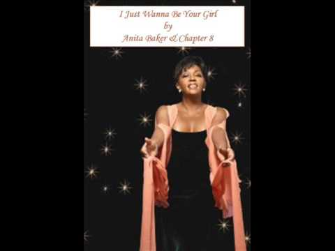 I Just Wanna Be Your Girl by Anita Baker & Chapter 8