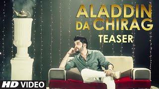 ALADDIN DA CHIRAG (Song Teaser) SANGRAM HANJRA | RELEASING SOON