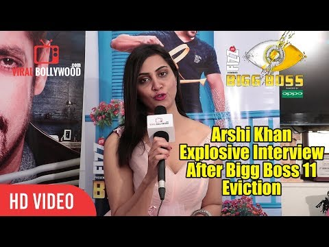 Arshi Khan Explosive Interview After Bigg Boss 11 Eviction EXCLUSIVE | Hina Khan | Shilpa Shinde
