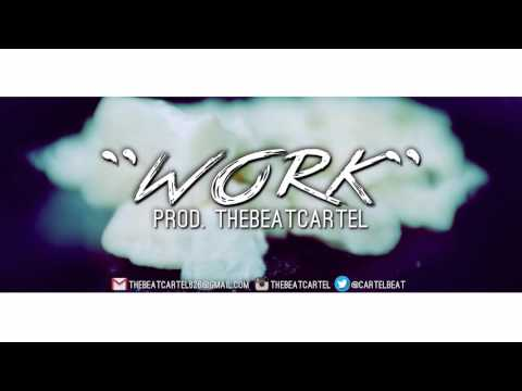 """**SOLD** """"Work"""" Instrumental (Drill/Trap Type Beat) [Prod. By TheBeatCartel]"""