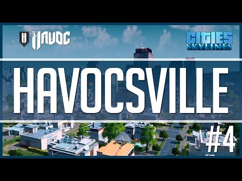 Cities: Skylines - Havocsville #4   High Density & Traffic