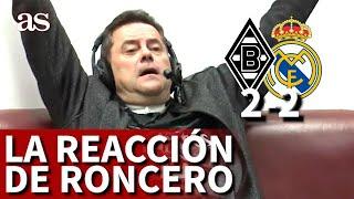 MGLADBACH 2 REAL MADRID 2 | La reacción de RONCERO al gol de BENZEMA y CASEMIRO | Diario AS