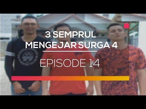 3 Semprul Mengejar Surga 4 - Episode 14