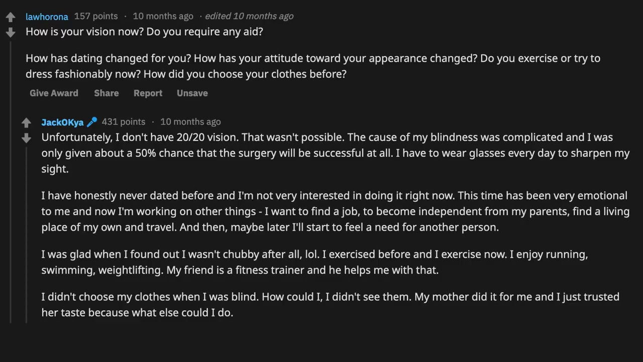 Blind Person sees for the first time after 21 Years   Answers questions on  Reddit