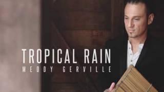 Meddy Greville - Tropical Rain - Coming Soon