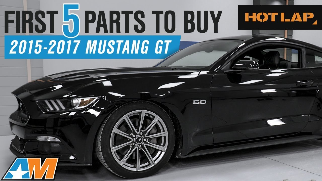 The first 5 mustang parts you need to buy for your 2015 2017 ford mustang