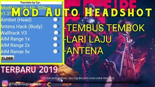 MOD MENU CHEAT AUTO HEADSHOT FREE FIRE TERBARU 2019