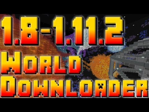 MINECRAFT 1.8 - 1.11.2 WORLD DOWNLOADER TUTORIAL!!! W/ TheProVidz