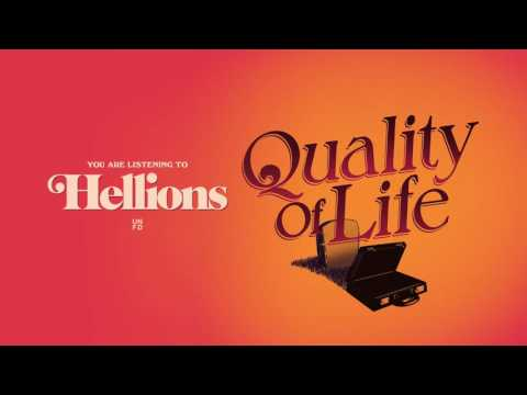 Hellions - Quality Of Life