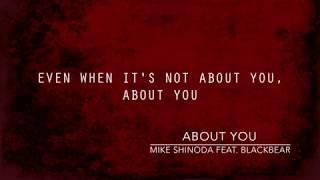 About You (Lyric Video) - Mike Shinoda feat. blackbear
