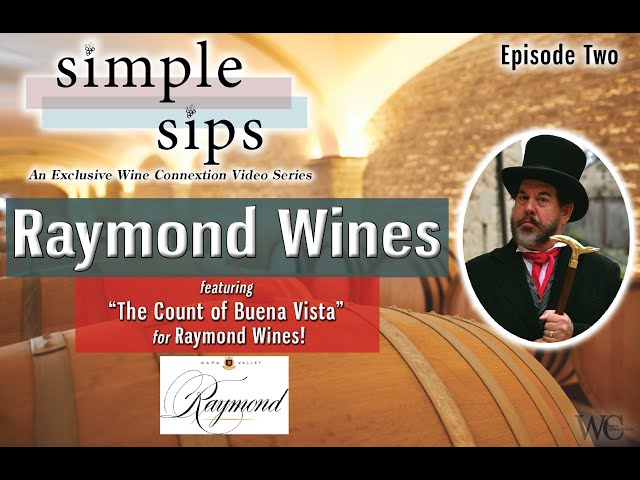 Simple Sips-   Episode Two: Raymond Wines