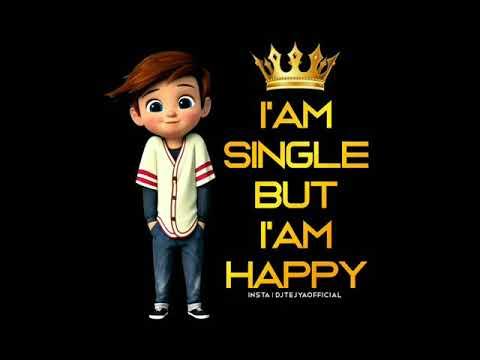 Single i am 9 Signs