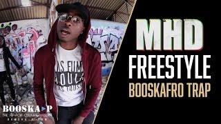 MHD - Freestyle Booskafro Trap
