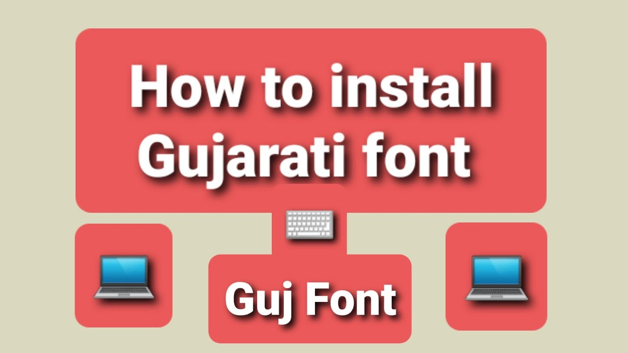 how to install gujarati font | all gujarati fonts free download