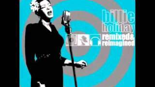 Summertime (Organica Remix) - Billie Holiday.