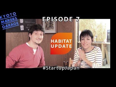 Purpose Driven Startups And How To Approach A Stay In Japan - Habitat Update Ep. 7