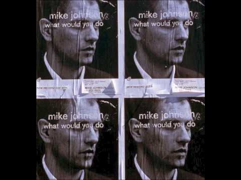 Mike Johnson - Come Back Again