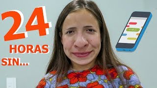 24 HORAS SIN CELULAR ! ! !