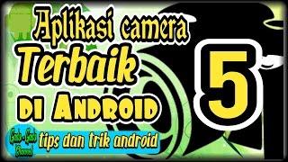 Aplikasi Camera terbaik Android - tips dan trik Android #10