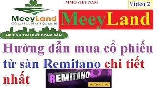 Hướng dẫn mua cổ phiếu Meeyland từ sàn Remitano #2